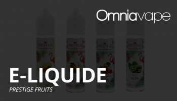 E-liquide Prestige Fruits